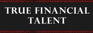 True Financial Talent for Professionals